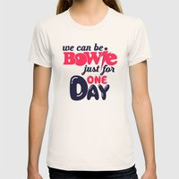 We Can Be Bowie... Womens Fitted Tee Natural SMALL
