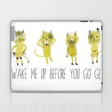 wake me up before you go go Laptop & iPad Skin