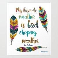 My Favorite Weather Is B… Art Print