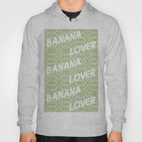 Banana Lover Hoody