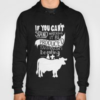 Would You EAT It If You … Hoody