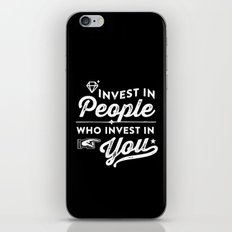 invest in people who invest in you iPhone & iPod Skin