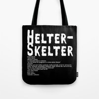 Helter Skelter (white On… Tote Bag