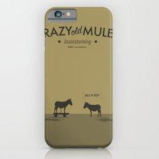 Crazy old Mule / Mule of Troy iPhone 6 Slim Case