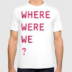 Where Were We? Mens Fitted Tee SMALL White