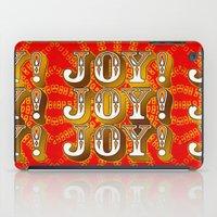 Joy! Joy! Joy! iPad Case