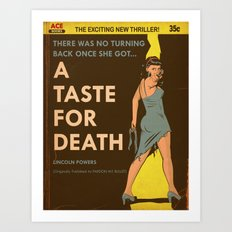 A Taste For Death Art Print