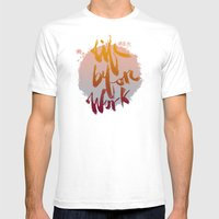 Life Before Work Mens Fitted Tee White SMALL