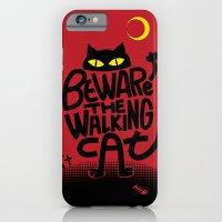 Beware the Walking Cat iPhone 6 Slim Case