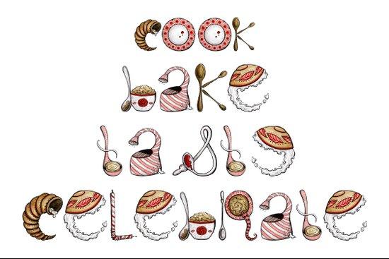 Cook Bake Taste Celebrate Art Print