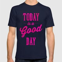 Today is a good day Mens Fitted Tee Navy SMALL