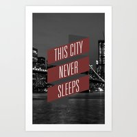 This City Never Sleeps Art Print