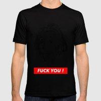 Albert Einstein. Rebel: F**k You! Mens Fitted Tee Black SMALL