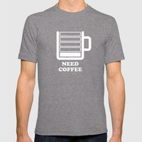 Need Coffee Mens Fitted Tee Tri-Grey SMALL