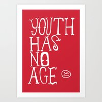 Youth Has No Age Art Print