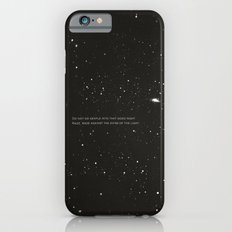Do not go gentle into that good night.... iPhone 6 Slim Case