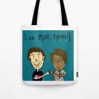 More Normal!  Tote Bag
