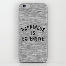 Happiness is Expensive iPhone & iPod Skin