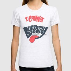 I can't Sanction Your Buffoonery Womens Fitted Tee Ash Grey SMALL