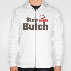 Step aside Butch Hoody