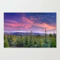 """I Only Went Out For A… Canvas Print"