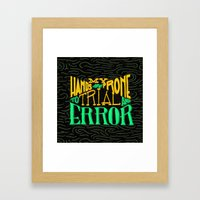 Trial And Error Framed Art Print
