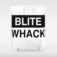 BLITE WHACK Shower Curtain