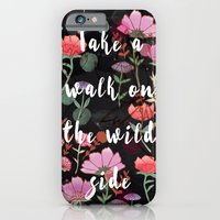 Take A Walk On The Wild Side iPhone 6 Slim Case