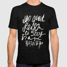 GOOD REASONS Mens Fitted Tee Tri-Black SMALL