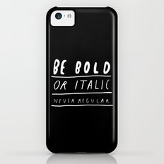 NEVER iPhone 5c Slim Case