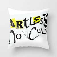 Artless Nonculture (Ransom) Throw Pillow