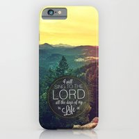 iPhone & iPod Case featuring Psalm 104:33 Worship  by Pocket Fuel