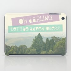 Oh Darling, Let's Be Adventurers iPad Case