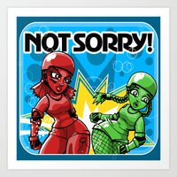 Not Sorry Roller Derby A… Art Print