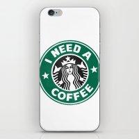 I need a coffee! iPhone & iPod Skin