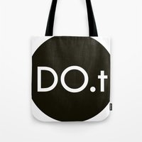 DO.t Tote Bag