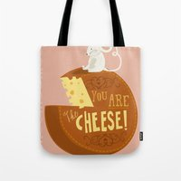 You are the Cheese! Tote Bag
