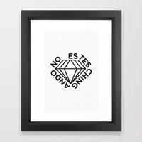 NO ESTES CHINGANDO. Framed Art Print