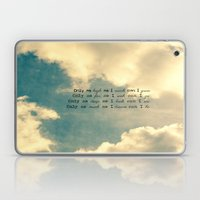 Only as much as I Laptop & iPad Skin