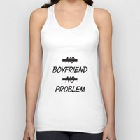 No Boyfriend No Problem Unisex Tank Top