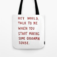 Hey World, Talk To Me Wh… Tote Bag