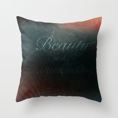 Beauty in the Darkness Throw Pillow
