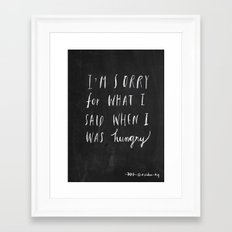 Sorry Quote-  I Am Sorry… Framed Art Print