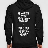 Being Nothing Hoody