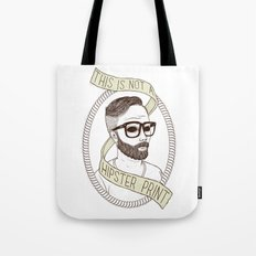 This Is Not A Hipster Print Tote Bag