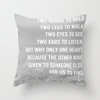 We were given Throw Pillow