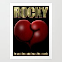 He Beat Them with Heart, Not Muscle - Rocky Art Print