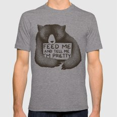 Feed Me And Tell Me I'm Pretty Bear Mens Fitted Tee Tri-Grey SMALL