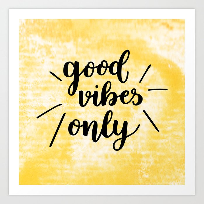 Sunday's Society6 | Good vibes only typography art print