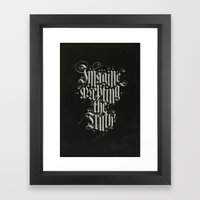 Imagine Accepting The Tr… Framed Art Print